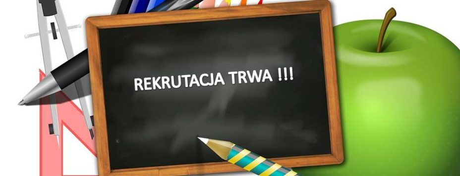 REKRUTACJA TRWA